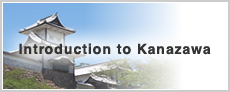 Introduction to Kanazawa